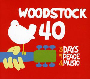 Woodstock: 40 Years on /  Various