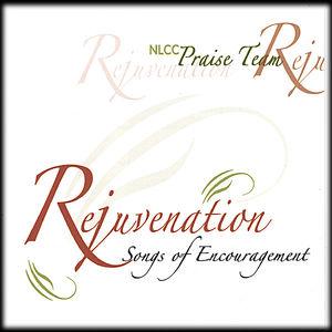 Rejuvenation: Songs of Encouragement
