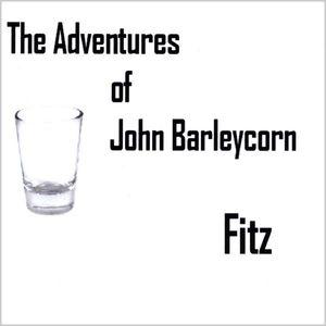 Adventures of John Barleycorn