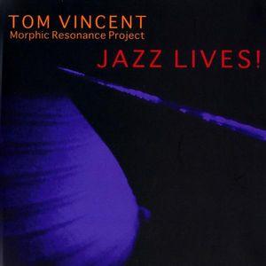 Jazz Lives!