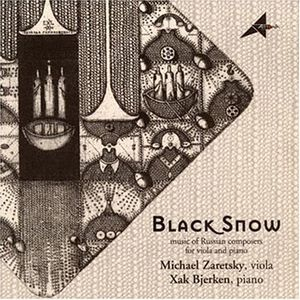 Black Snow Music of Russian Composers for Viola &
