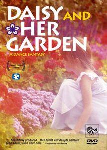 Daisy and Her Garden: A Dance Fantasy