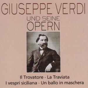 Verdi & His Operas: Traviata 2 /  Il Trovatore
