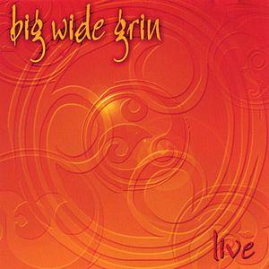 Big Wide Grin-Live