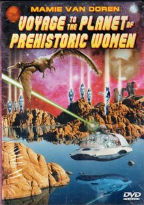 Voyage to Planet of the Prehistoric Women