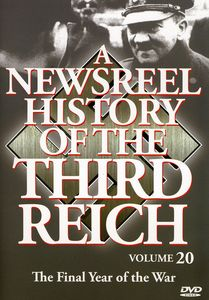 A Newsreel History of the Third Reich: Volume 20
