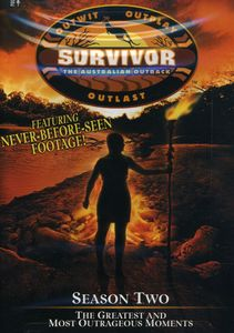 Survivor: The Australian Outback: Season Two: The Greatest and Most Outrageous Moments