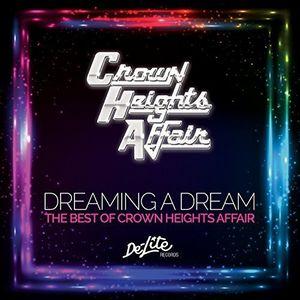 Dreaming a Dream: B.O. Crown Heights Affair [Import]