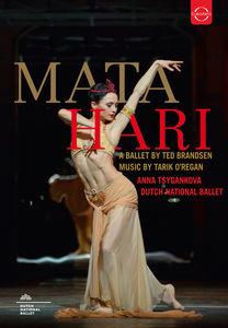 Mata Hari: A Ballet by Ted Brandsen