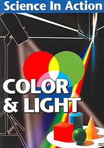 Science in Action: Color and Light