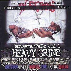 Gangsta Talk: Heavy Grind 1