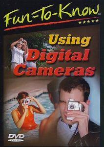 Fun-To-Know - Using Digital Cameras