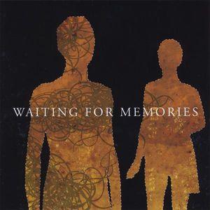 Waiting for Memories