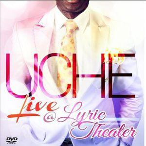 Uche Live at Lyric Theater