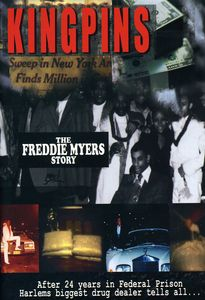 Kingpins: The Freddie Meyers Story
