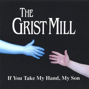 If You Take My Hand My Son