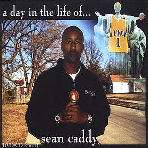 Da Sean Caddy Show a Day in Da Life of