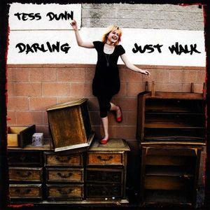 Darling Just Walk