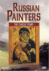Russian Painters: The Classic Years