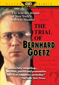 The Trial of Bernhard Goetz