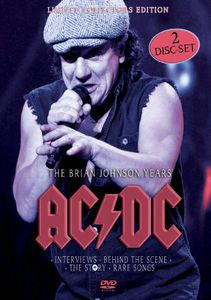 AC/ DC: The Brian Johnson Years