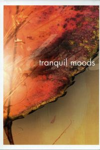 Tranquil Moods