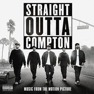Straight Outta Compton (Original Soundtrack) [Explicit Content]