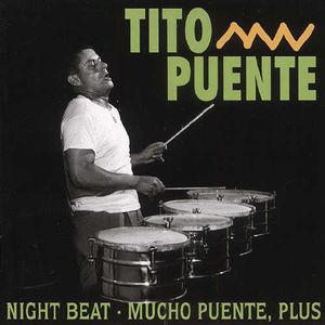 Nightbeat /  Mucho Puente
