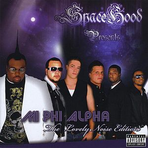 Mi Phi Alpha-The Lovely Noise Edition