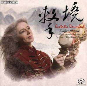 Ecstatic Drumbeat: Works for Percussion & Chinese