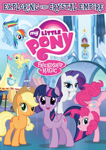 My Little Pony Friendship Is Magic: Exploring the Crystal Empire