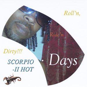 Roll'n Ride'n Dirty Days