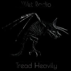 Tread Heavily