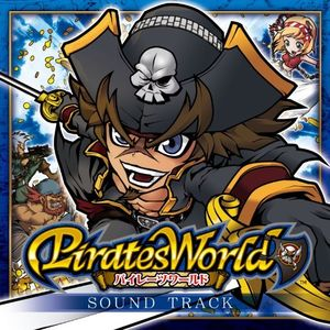 Pirates World (Original Soundtrack) [Import]