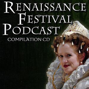 Renaissance Festival Podcast /  Various