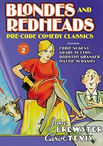 Blondes and Redheads: Lost Comedy Classics Volume 2