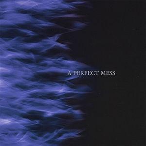 Perfect Mess