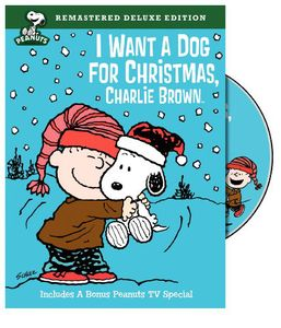 I Want a Dog for Christmas Charlie Brown