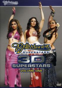 Bellydance Superstars: 3D Superstars: Volume 1