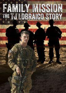 Family Mission: The TJ Lobraico Story