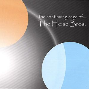 Continuing Saga of the Heise Bros.