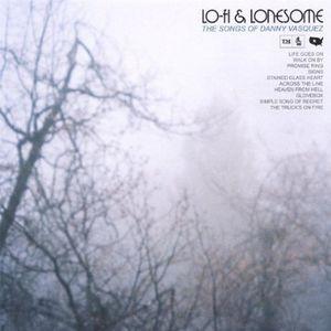 Lo-Fi & Lonesome