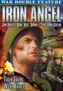 Iron Angel /  Then There Were Three