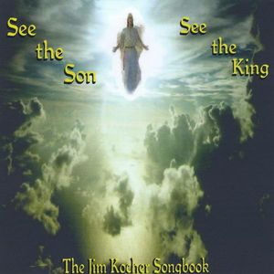 See the Son See the King