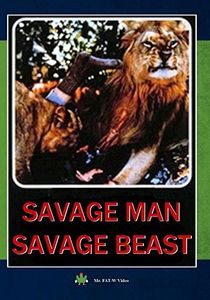 Savage Man Savage Beast
