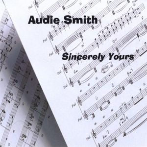 Audie Smith Sincerely Yours