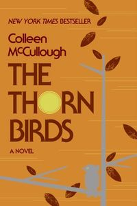 The Thorn Birds: A Novel