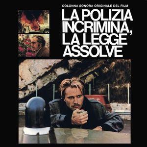 Le Polizia Incrimina La Legge Assolve (original soundtrack)