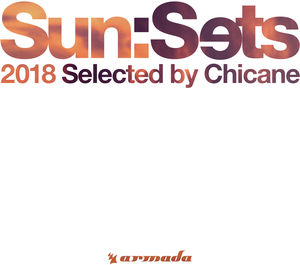 Sun:Sets 2018 Selected By Chicane /  Various [Import]