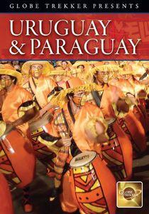 Globe Trekker: Uruguay and Paraguay